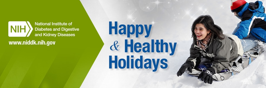 Image of NIDDK Happy and Healthy Holidays banner