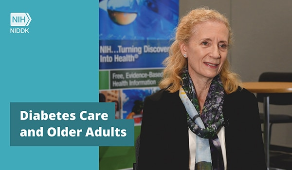 Diabetes Care and Older Adults Video Graphic with Dr. Carol M. Mangione