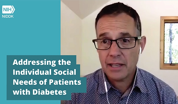 Addressing the Individual Social Needs of Patients with Diabetes