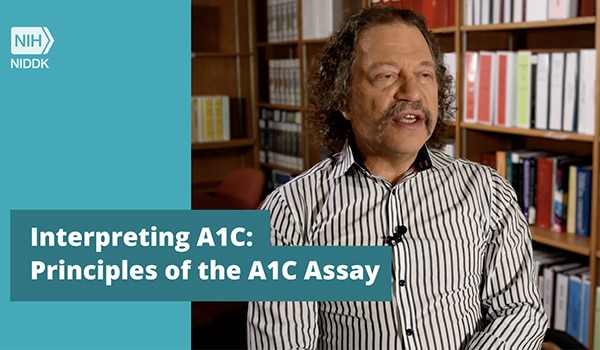Interpreting A1C: Principles of the A1C Assay