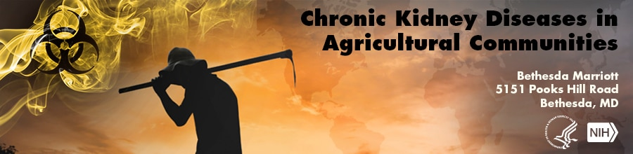 Banner for Chronic Kidney Diseases in Agricultural Communities