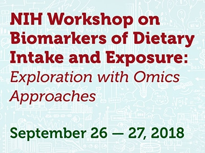 NIH Workshop on Biomarkers of Dietary Intake and Exposure: Exploration with Omics Approaches web rotator