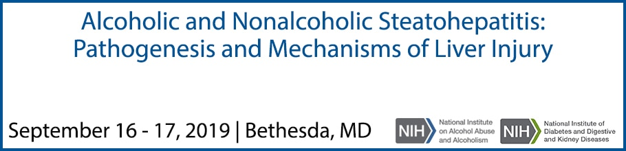 Alcoholic and Nonalcoholic Steatohepatitis: Pathogenesis and Mechanisms of Liver Injury meeting banner
