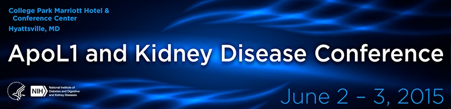 Banner for the 2015 ApoL1 and Kidney Disease Conference.
