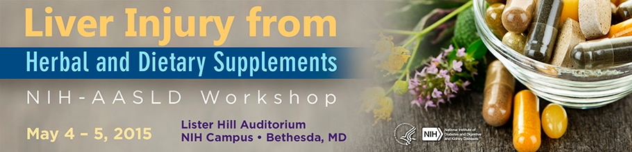 Banner for the 2015 Workshop on Liver Injury from Herbal and Dietary Supplements