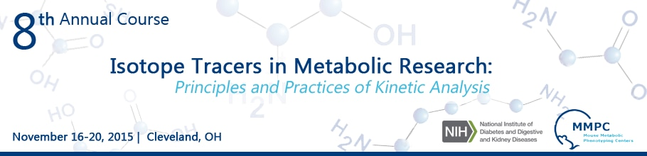 Banner for the 2015 8th Annual Course on Isotope Tracers in Metabolic Research