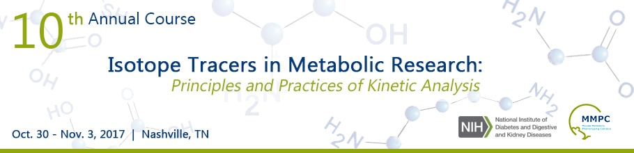 Banner for the 2017 10th Annual Course on Isotope Tracers in Metabolic Research