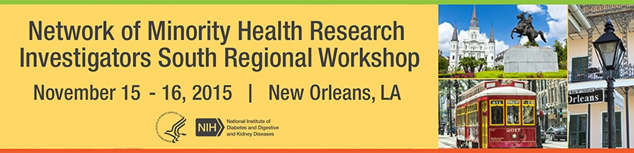 Banner for the 2015 Network of Minority Health Research Investigators South Regional Workshop