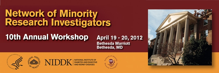 Banner for the 2012 Network of Minority Health Research Investigators 10th Annual Workshop