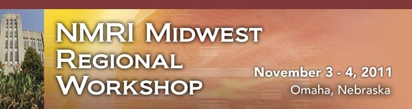 Banner for the 2011 NMRI Midwest Regional Workshop