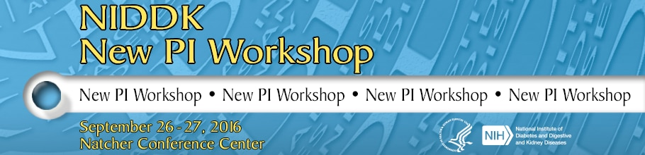 Banner for the 2016 NIDDK New PI Workshop