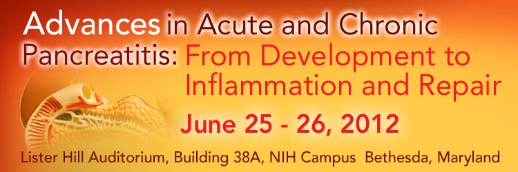 Banner for the 2012 Workshop on Advances in Acute and Chronic Pancreatitis