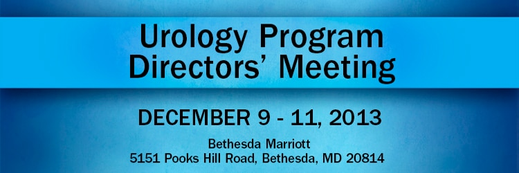 Banner for the 2013 Urology Program Directors' Meeting